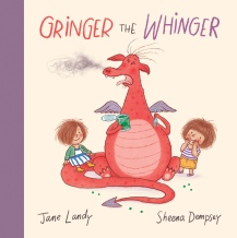 Gringer The Whinger illustrated by Sheena Dempsey