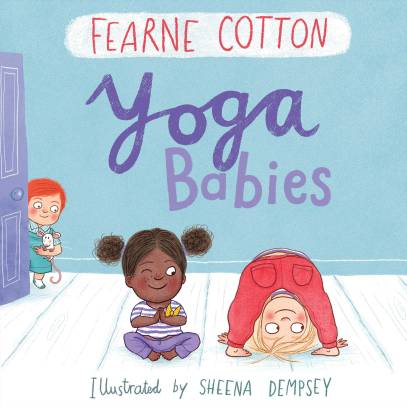 Yoga Babies by Sheena Dempsey ans Fearne Cotton